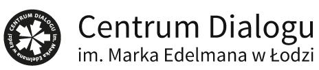 Centrum Dialogu im. Marka Edelmana w Łodzi
